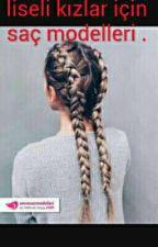 liseli kızlar için çeşitli saç modelleri by snds008