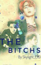 The Bitchs! [HIATUS] by Skylight_Exo