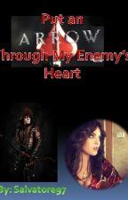 Put an Arrow Through My Enemy's Heart by Salvatore97