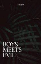 Boys Meets Evil by girinel