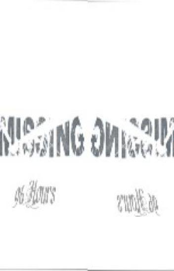 Missing- 96 Hours (HIATUS)