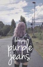 purple jeans | sprm [zawieszone] by lukeyey