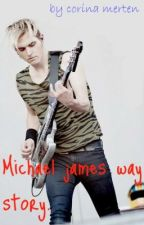 Michael james way story ♥ (my chemical romance fan fic) by BitchWaffles
