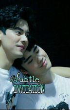Subtle Invitation (TaeTee FanFic) (Make It Real Book 1.5) by TheQueenMotherHateu