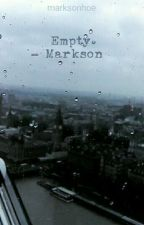 Empty. - Markson [ON HOLD] by marksonhoe