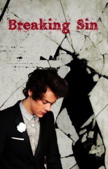 Breaking Sin (Harry Styles) TERMINADA