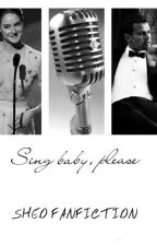 Sing baby, please  [SHEO FANFICTION] by princessTheo_