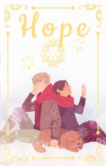 H O P E [ Yuri!!! On Ice Fanfic]