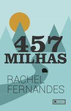 457 Milhas | ✓ by rachelffernandes