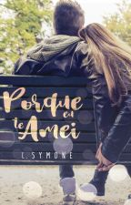 Porque eu te Amei by LSymone