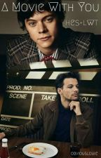 A Movie With You - Larry Stylinson by obviouslouie