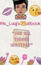 Ms_Laaj's Wattbook by Ms_Laaj