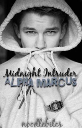 Midnight Intruder // Alpha Marcus by noodlebites