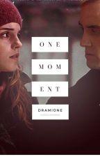 One Moment // Dramione // Zakończone ✅ by Kaszkaxmanna