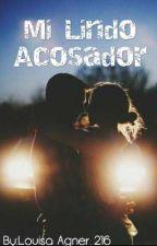Mi Lindo Acosador© by LouisaAgner
