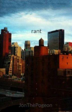 rant by FatGumTheGoat