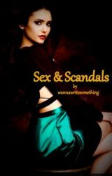 Sex & Scandals by WANNAWRITESOMETHING