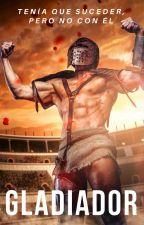 Gladiador| NH by valeria178o