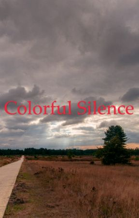 Colorful Silence  by madelyncsv