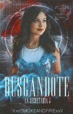 La Secretaria 3 'Buscándote' |Ruggarol| by XxxSmokeAndFireXxx