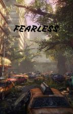 Fearless by dontaskwonthear