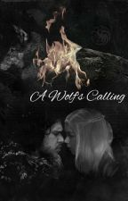 A Wolf's Calling by heiresstoqueen