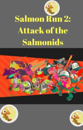 Salmon Run Book 2: Attack of the Salmonids by LEGOMASTER1270
