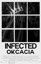Infected by okcacia