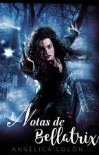 Notas de Bellatrix  by -Queenx