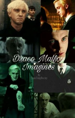 Draco Malfoy Imagines - Mine (Smut:Draco x Reader) - Wattpad