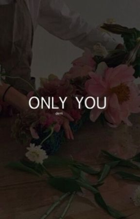 ONLY YOU ⌜ DOYOUNG ONE SHOT ⌟ by GALANTINES