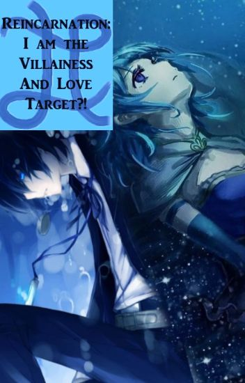 Reincarnation: I am the Villainess and Love Target?!