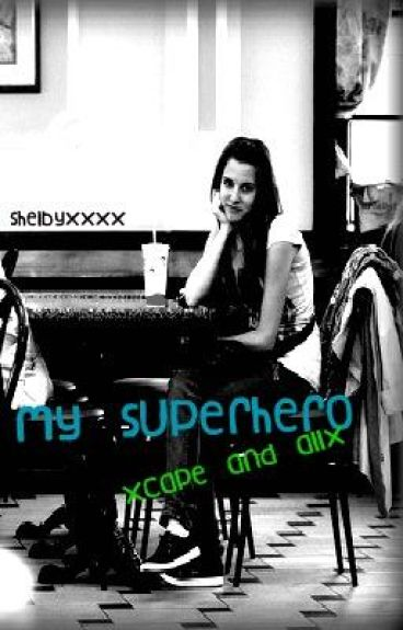 My Superhero (Cape And All)