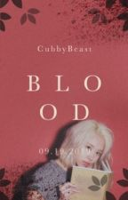 Blood 》MC.TY.ST.DH《 by CubbyBeast