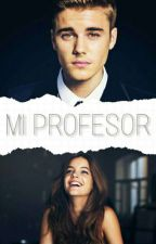 Mi Profesor by larryisrealftjustinb