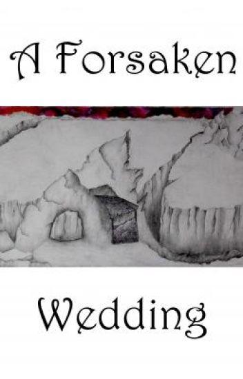 A Forsaken Wedding