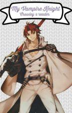 My Vampire Knight (Crowley x Reader) by SweetHyeji