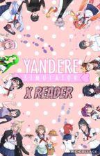 Yandere Simulator x Reader: Oneshots by Izzys-place