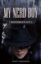 My Nerd Boy (Mysterious Guy) by hesty_maurer