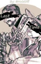 Last Time || McReyes Fanfic by HoldOff