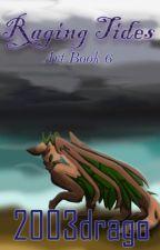 Raging Tides - Art Book 6 by Londonox