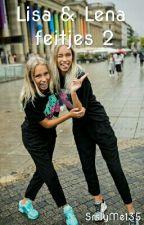 Lisa en Lena feitjes 2 by SrslyMe135