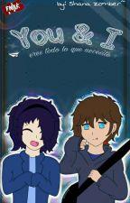 You & I #Frennie #FNAFHS by Sora-ShanaZomber