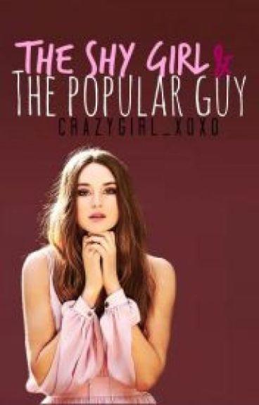 The shy girl & the popular guy