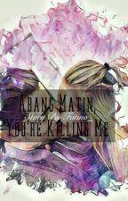 Abang Matin, You're Killing Me !  ( ON GOING ) by rainbowriri_