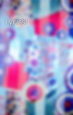 Lyrics! by PopularBeing