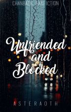 Unfriend and Blocked {chanbaek fanfiction} by Asteraoth