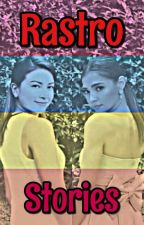 Rastro Stories [InterS: SSPG] by WhiChaWamos