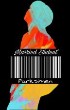 Married Student || J.H.S || Complete by parksimen
