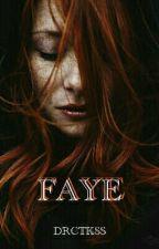 FAYE || UIA#4 || by DRCTKSS